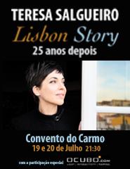 Teresa Salgueiro - Lisbon Story 25 Anos Depois