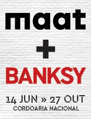 MAAT + CENTRAL + BANKSY