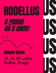 Rodellus 2019 - Bilhete Diário