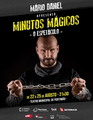 22 Agosto: MINUTOS MÁGICOS - O ESPETÁCULO