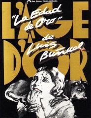 A Idade de Ouro + Um Cão Andaluz + Las Hurdes,Terra Sem Pão