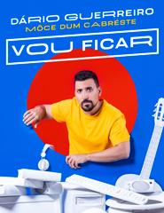 VOU FICAR DE DÁRIO GUERREIRO - MÔCE DUM CABRÉSTE