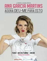 Agora deu-me para Isto | Ana Garcia Martins