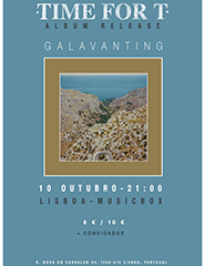 Time for T apresentam Galavanting *02101019*