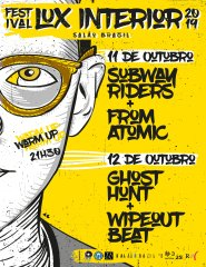 Subway Riders + From Atomic | Warm-up FESTIVAL LUX INTERIOR