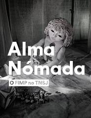 O FIMP no TNSJ - Alma Nómada