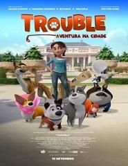 Trouble: Uma Aventura Na Cidade