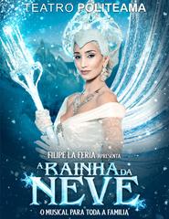A Rainha da Neve - O Musical para toda a família