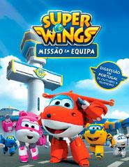 Super Wings – Missão em Equipa