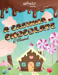 A casinha de chocolate - O musical