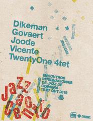 Dikeman / Vicente / De Joode / Govaert Twenty One 4tet