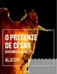 O PRESENTE DE CÉSAR (Aljezur)