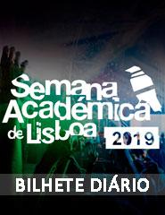Semana Académica de Lisboa | Bilhete Diário 2019
