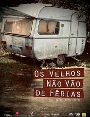 OS VELHOS NÃO VÃO DE FÉRIAS
