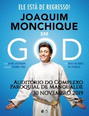 Joaquim Monchique em GOD