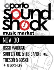 Oporto SoundShock (1º Dia)