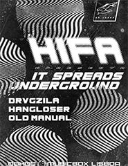 HIFA apresenta It Spreads Underground + Convidados *04211119*