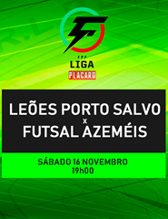 Leões de Porto Salvo x Futsal Azeméis