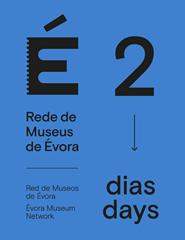 Rede de Museus de Évora – Bilhete Único 2 Dias