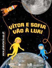 Planetário do Porto- O Vitor e a Sofia vão à Lua