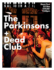 The Parkinsons + Dead Club