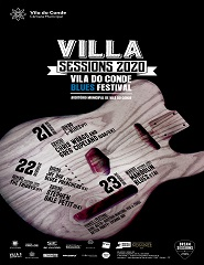 Villa Sessions 2020 - Vila do Conde Blues Festival 2