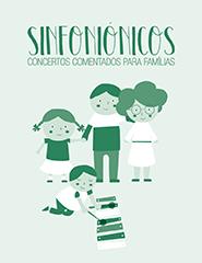 Sinfoniónicos – Concertos comentados para famílias