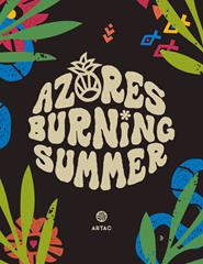 Azores Burning Summer '20 - PASSE GERAL