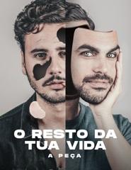 O Resto da tua Vida, A Peça de Carlos Coutinho Vilhena e João André