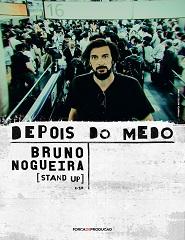 BRUNO NOGUEIRA – DEPOIS DO MEDO