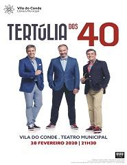 TERTULIA DOS 40