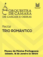 TRIO ROMÂNTICO – Recital OCCO