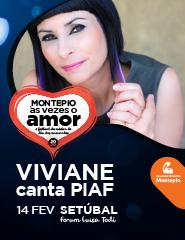 Viviane canta Piaf | Festival Montepio às Vezes o Amor