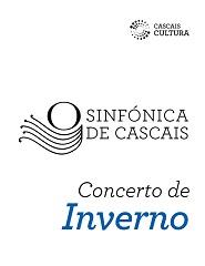 Sinfónica de Cascais - Concerto de Inverno 2020