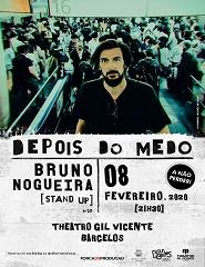 DEPOIS DO MEDO | BRUNO NOGUEIRA [STAND UP]