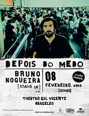 DEPOIS DO MEDO | BRUNO NOGUEIRA [STAND UP]