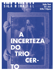A Incerteza do Trio Certo