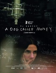 Cinema | A DOG CALLED MONEY