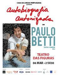 Autobiografia Autorizada com Paulo Betti