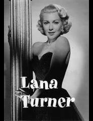 Lana Turner, de Hollywood | They Won't Gorget