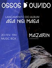 Ossos D'Ouvido + Mazarin *02210220*