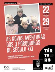 """Teatro Infantil """"O TÁRTARO"""", as novas aventuras dos três porquinhos"""