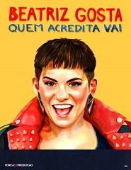 Beatriz Gosta | Quem acredita Vai