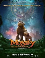 Mosley e a Cidade Secreta 11h | 13h | 14h45