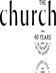 THE CHURCH | RCA Club -  40th Anniversary Tour
