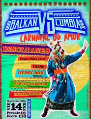 Balkan vs Cumbia: Carnaval do Amor *02140220*