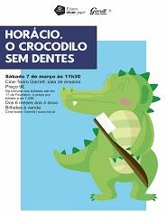 Teatro para bebés - Horácio, O Crocodilo Sem Dentes