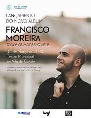 Francisco Moreira - Todos os Fados São Meus