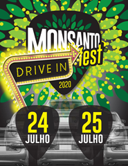 MONSANTO FEST Drive In 2020