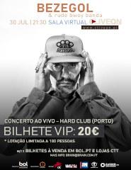 BEZEGOL & Rude Bwoy Banda - BILHETE VIP